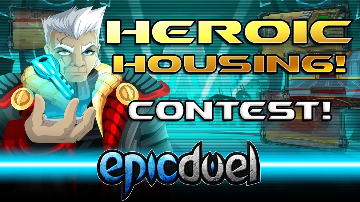 EpicDuel Heroic Housing Contest