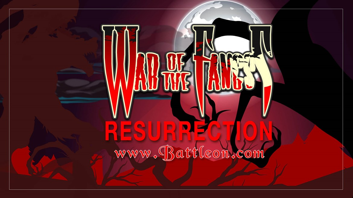 War of the Fangs: Resurrection