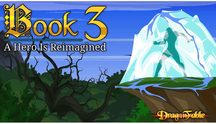 Book 3: A Hero is Reimagined