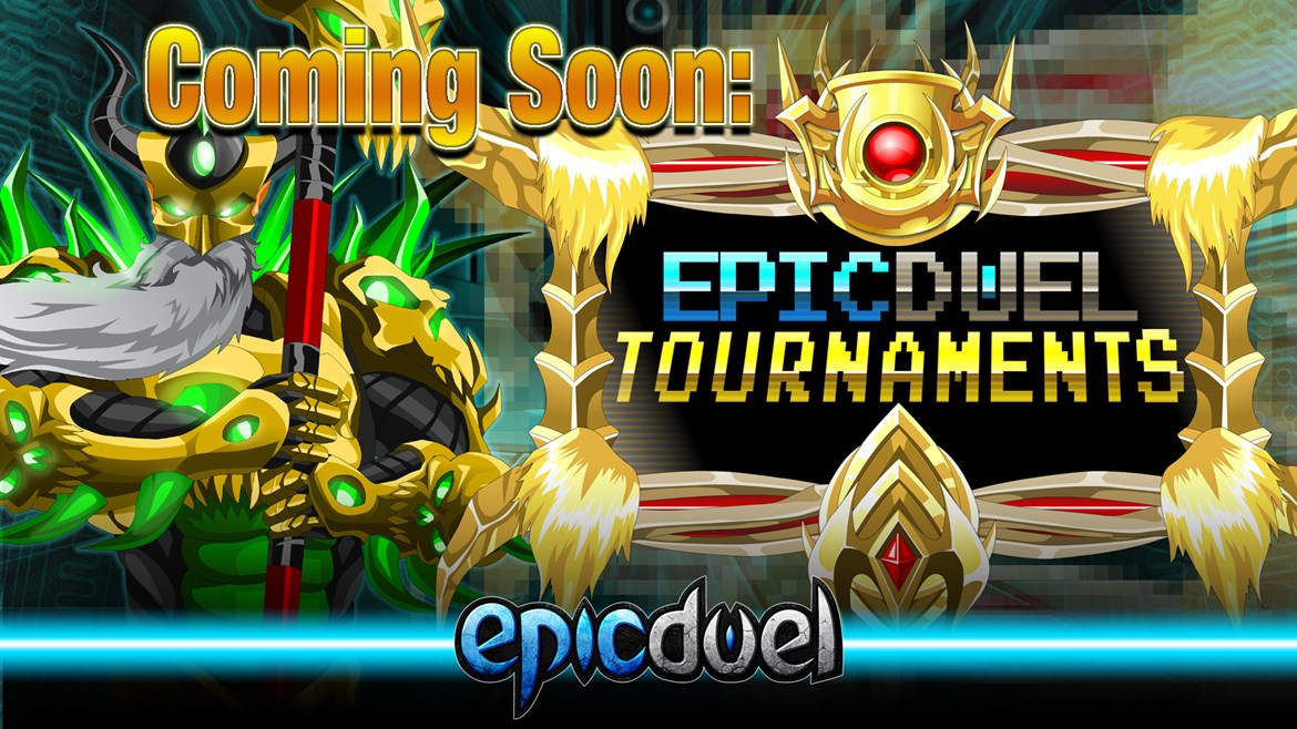 Coming Soon: EpicDuel Tournaments!