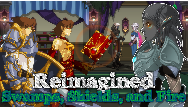 Reimagined: Swamps, Shields, and Fire